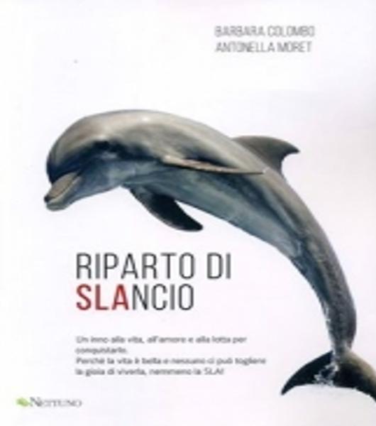 """""""Riparto di SLAncio"""": il libro della nostra amica Antonella Moret"""