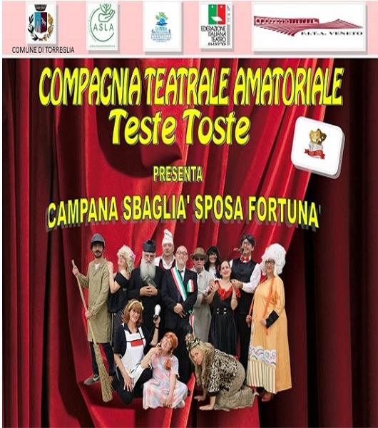"""Spettacolo teatrale a Torreglia """"Campana sbaglià, sposa fortunà"""""""