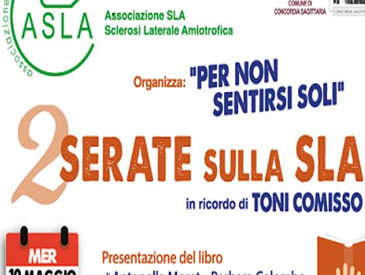 Concordia Sagittaria: 2 serate sulla SLA in ricordo di Toni Comisso