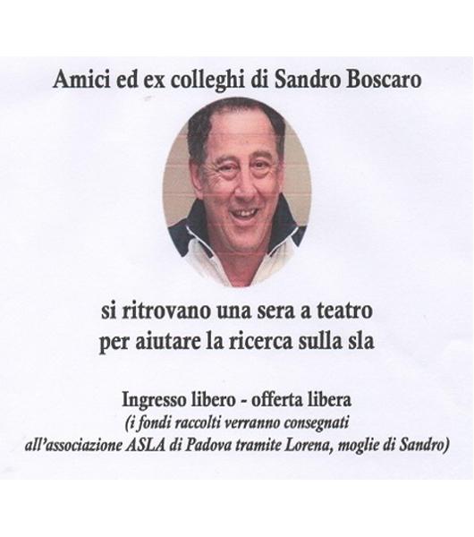 Una serata a teatro in ricordo di Sandro Boscaro il 18/9/2019