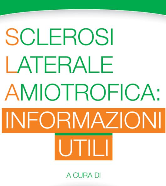 Tutte le informazioni utili per i malati di SLA - brochure informativa