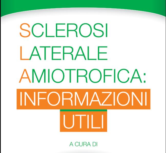 Tutte le informazioni utili per i malati di SLA – brochure informativa